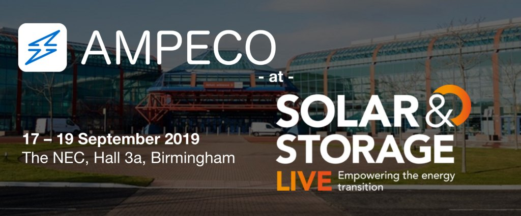 Solar&Storage LIVE - 17-19 Sept., Birmingham - Meet us at Solar & Storage LIVE in Birmingham on 17-19 September 2019. AMPECO will be exhibiting at the Startups & Innovation Zone at the 3-day event in the NEC in Birmingham, UK.