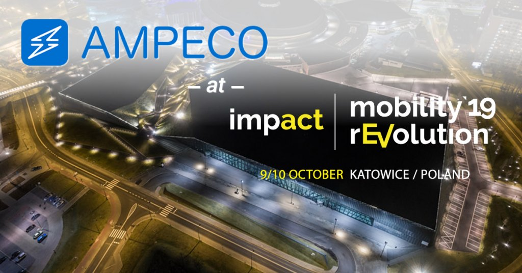 AMPECO @ Impact Mobility rEVolution '19 in Katowice, Poland - On October 9th and 10th AMPECO will be at the ImpactCEE Mobility rEVolution '19 summit in Katowice, Poland.