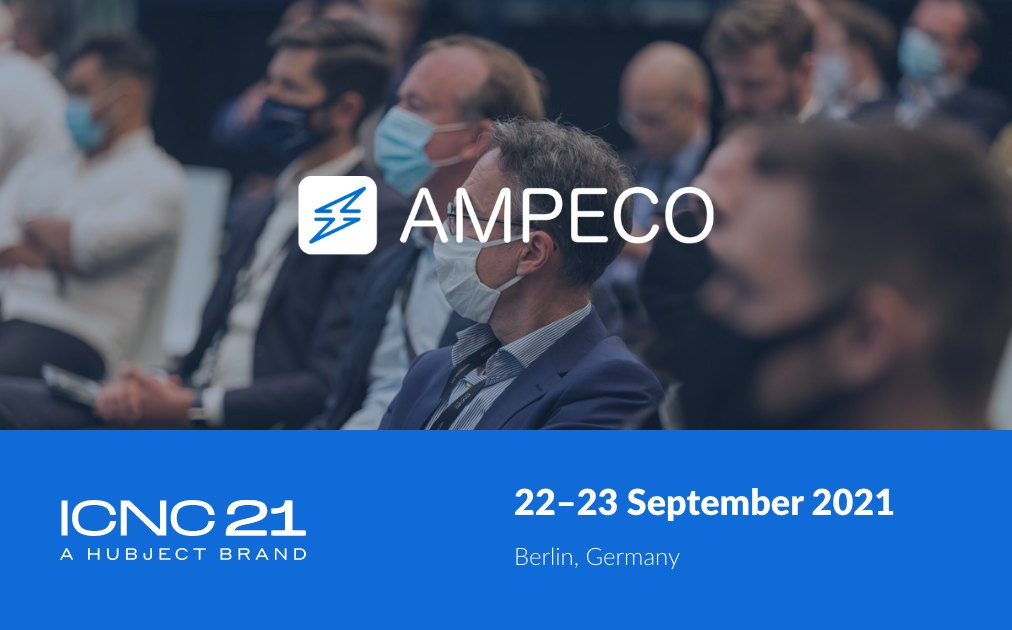 Ampeco at ICNC21 Berlin, Germany